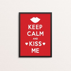 Plakat: 'Keep Calm And Kiss...
