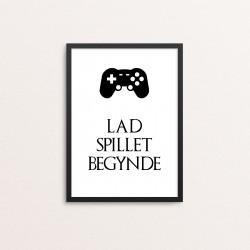 Plakat: 'LAD SPILLET...