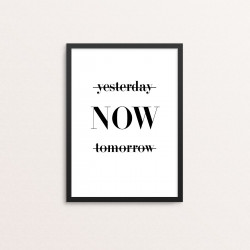 Plakat: 'yesterday NOW...