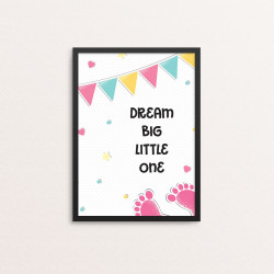 Plakat: 'Dream big little...