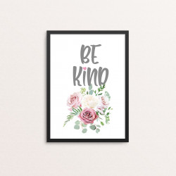 Plakat: 'BE KIND'