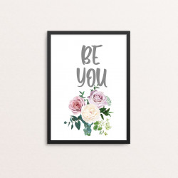 Plakat: 'BE YOU'
